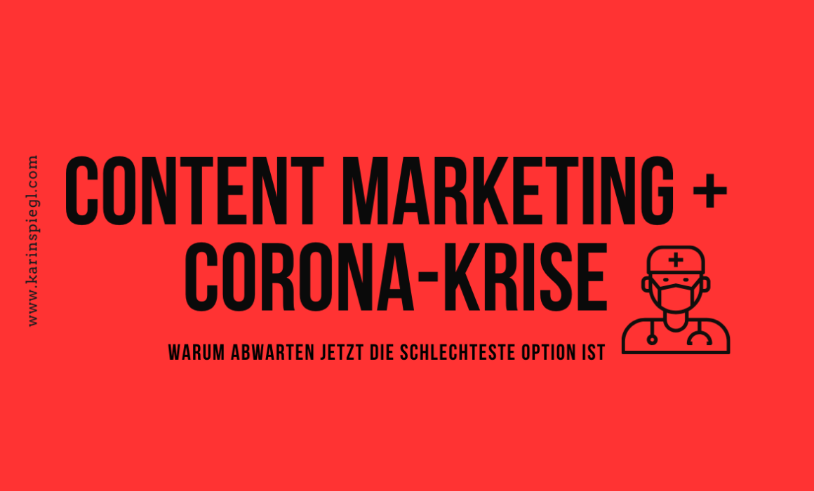 Content Marketing Corona Krise